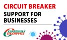23.10.2020 UPDATE - Circuit Breaker – Support for Businesses